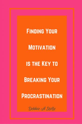 Finding Your Motivationis the Key toBreaking YourProcrastination