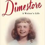 Dimestore: A Writer's Life