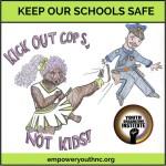 Kick out cops