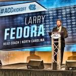 UNC football coach Larry Fedora at 2017 ACC Football Kickoff