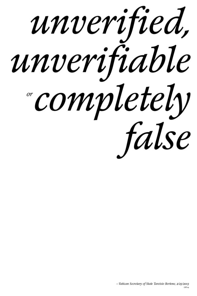 Guru Rugu's Tractatus, no. 4: unverified, unverifiable or completely false (Inspir[r]ational Poster — GRT-04, June 2013, Cannonball/Miami)