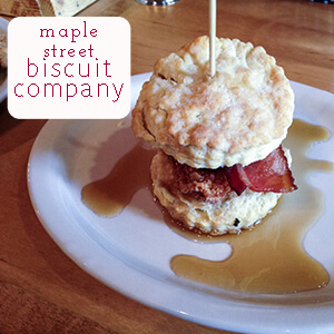 Maple Street Biscuit Company | Chattavore