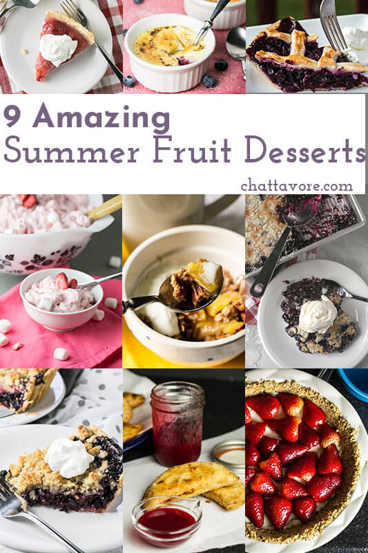 a photo collage showing 9 different summer fruit desserts