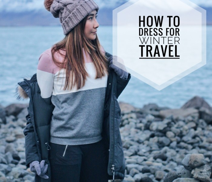 How To Dress For Winter Travel