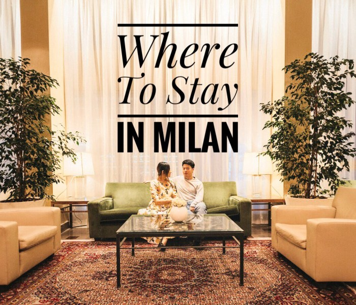 Where to Stay in Milan