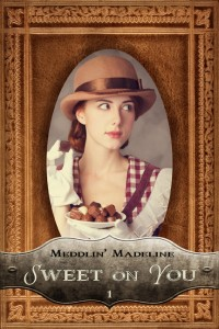 Madeline: sweet on you cover1