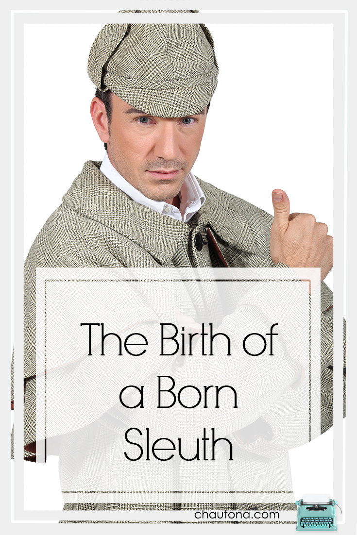 The Birth of a Born Sleuth