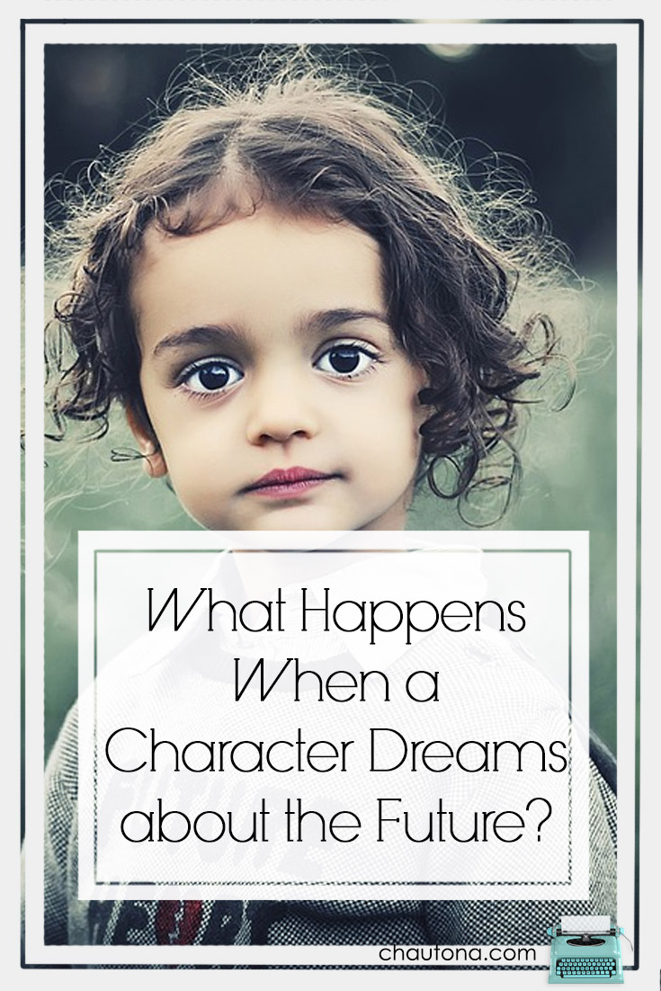 What Happens When a Character Dreams about the Future?