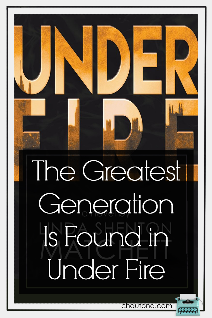 The Greatest Generation Is Found in Under Fire