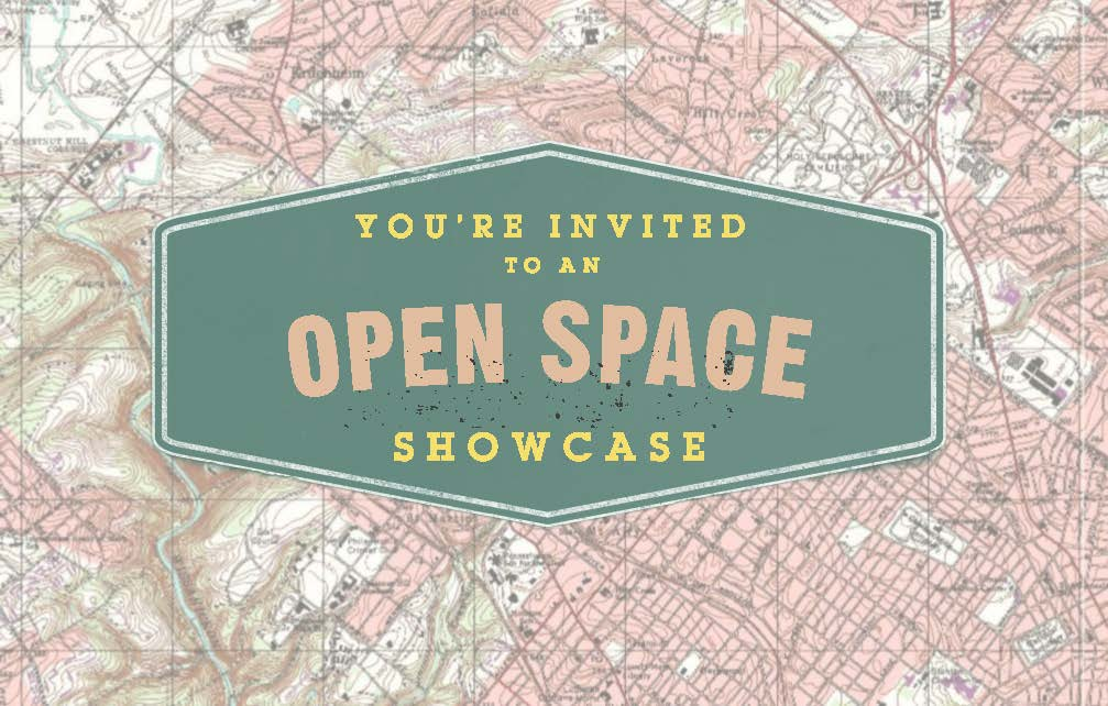 The Chestnut Hill Conservancy in partnership with Friends of the Wissahickon invite you to our Open Space Showcase on October 26th, 6-8 PM at the Springside Chestnut Hill Academy's Chapel in the Wissahickon Inn!