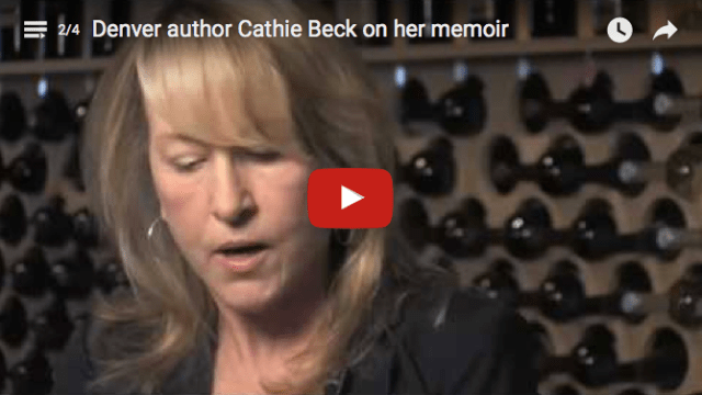 Denver author Cathie Beck on her memoir