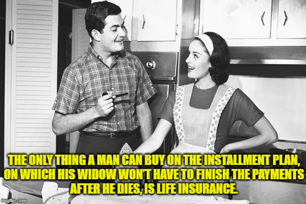 Funniest Life Insurance Images Memes And Pins