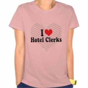 i_love_hotel_clerks_tshirt-r17bb5f973f7f472a8d15d62f16734efc_8n2r6_324