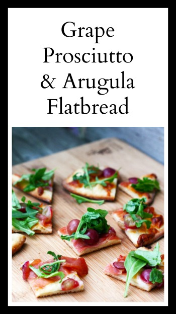Grape, prosciutto and arugula flatbread: Easy to make. Impress your guests with this fancy flatbread!