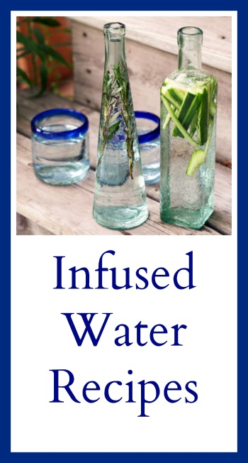 Infused water recipes: Adding fruits, herbs, and vegetables to water can add so much flair and flavor!