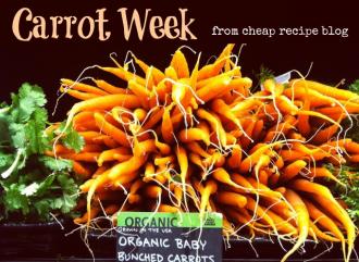 Carrot week 2013: From Cheap Recipe Blog