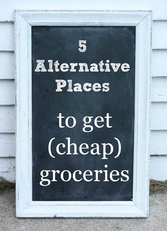 Five alternative places to get cheap groceries, from Cheap Recipe Blog