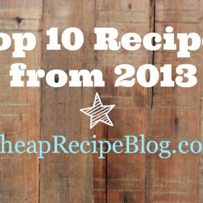 The top 10 recipes from 廉价食谱博客in 2013