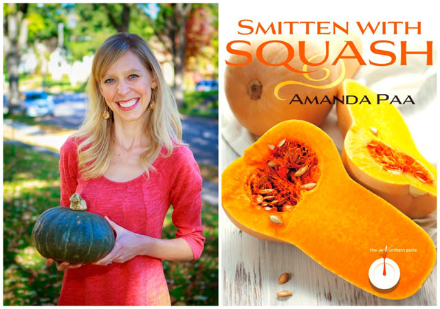 Smitten With Squash, by Amanda Paa