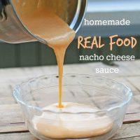 Homemade Real Food Nacho Cheese Sauce Recipe