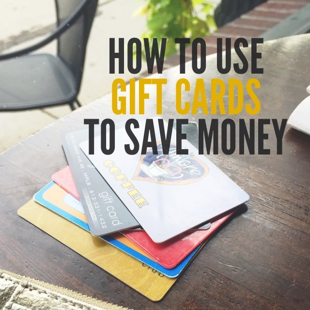 How to use gift cards to save money.