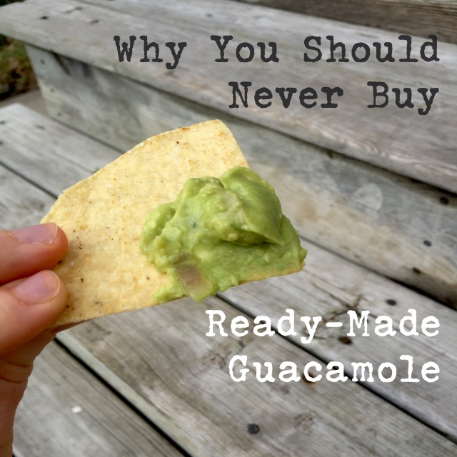 Why You Should Never Buy Ready Made Guacamole Cheap Recipe Blog