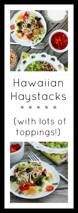Hawaiian Haystacks - Get the (easy) recipe here!