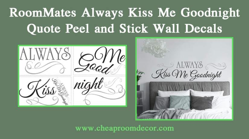 RoomMates Always Kiss Me Goodnight Quote Peel and Stick Wall Decals Decorative Items For Bedroom Walls