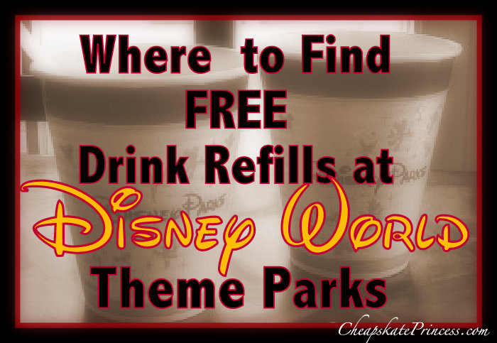 Where to find free refills at Disney World theme park restaurants