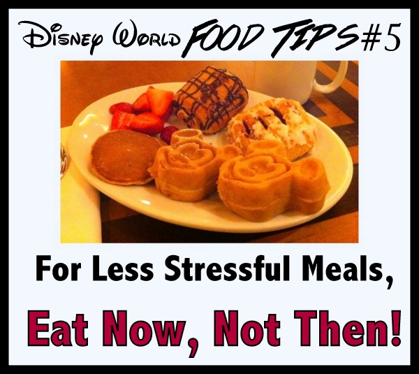When to eat meals at Disney World when to eat lunch at Disney, when to eat dinner at Disney