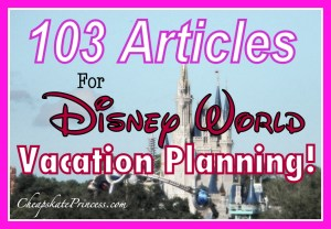 how to plan a Disney Vacation, plan a Disney Vacation