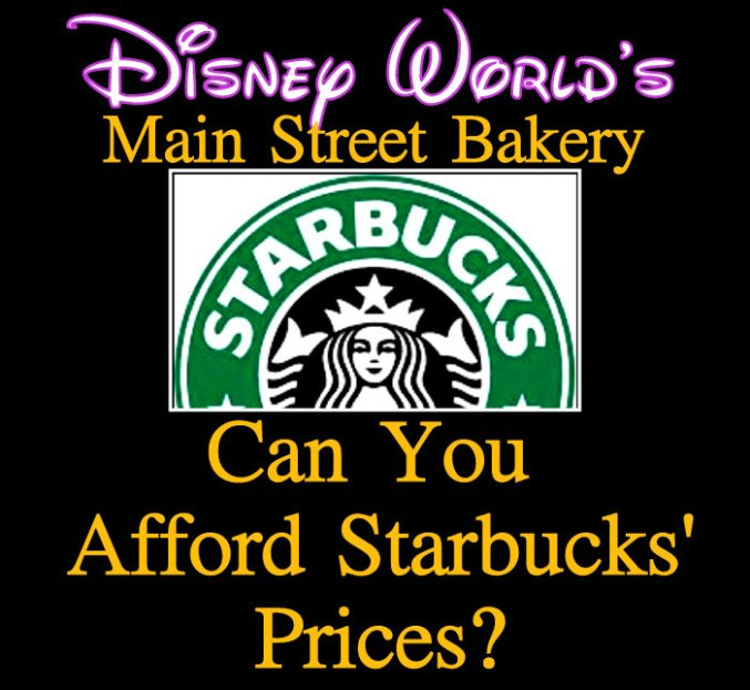 Starbucks Disney prices