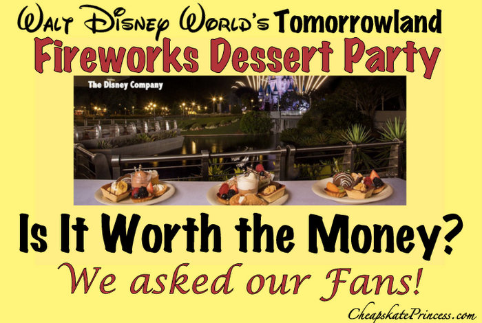 Disney Fireworks Dessert Party cost