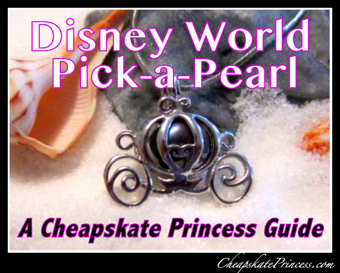 Disney World Pick a Pearl guide