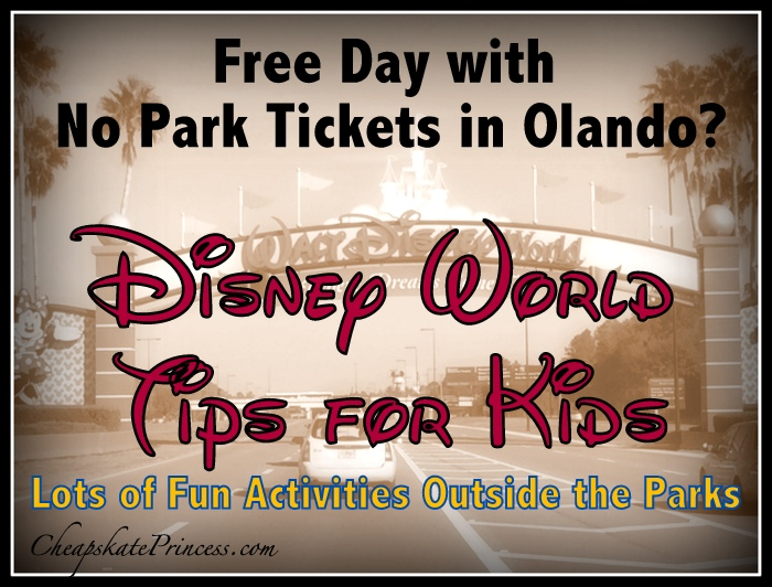 Free Day ideas for Orlando and Disney World Resort