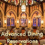 Disney Advanced Dining Reservations