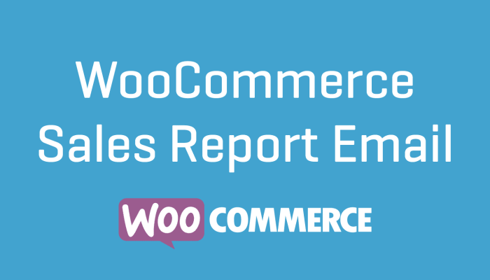 WooCommerce Sales Report Email Plugin Extension Wordpress