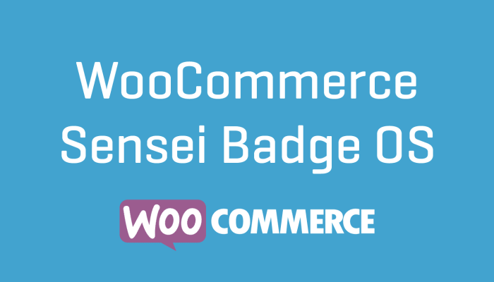 WooCommerce Sensei Badge OS