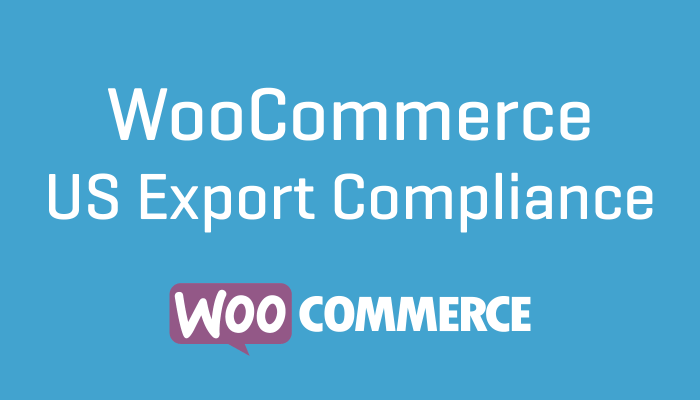 WooCommerce US Export Compliance Plugin Wordpress Extension