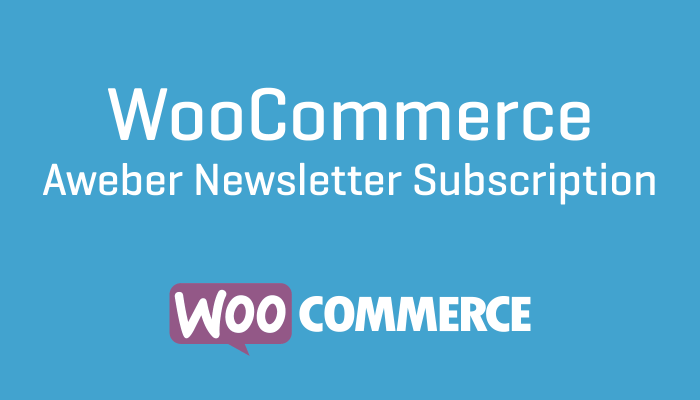 WooCommerce Aweber Newsletter Subscriptions