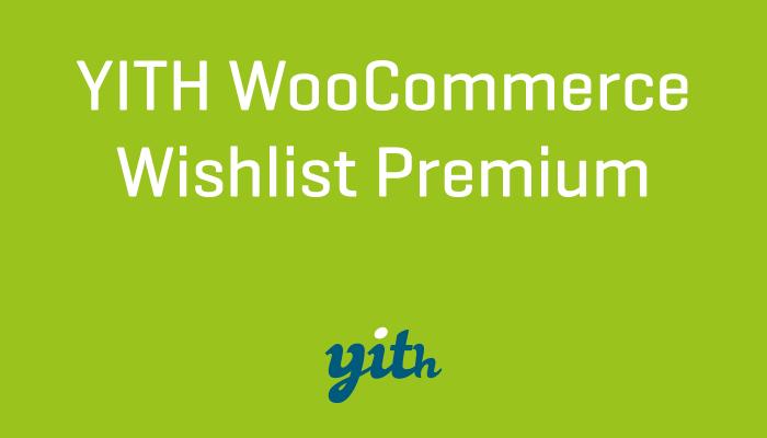 YITH WooCommerce Wishlist Premium