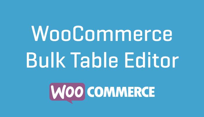 WooCommerce Bulk Table Editor