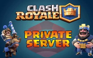 clash royale private server 2017