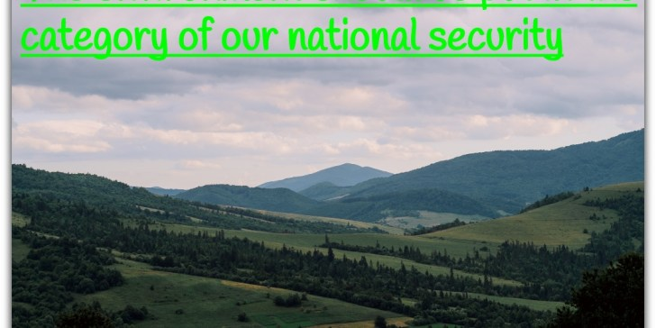 The environment should be put in the category of our national security