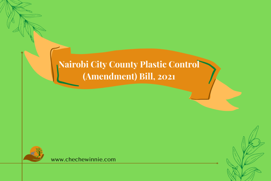 Nairobi City County Plastic Control (Amendment) Bill, 2021
