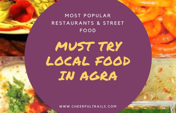 Best Restaurants in Agra | What to Eat in Agra