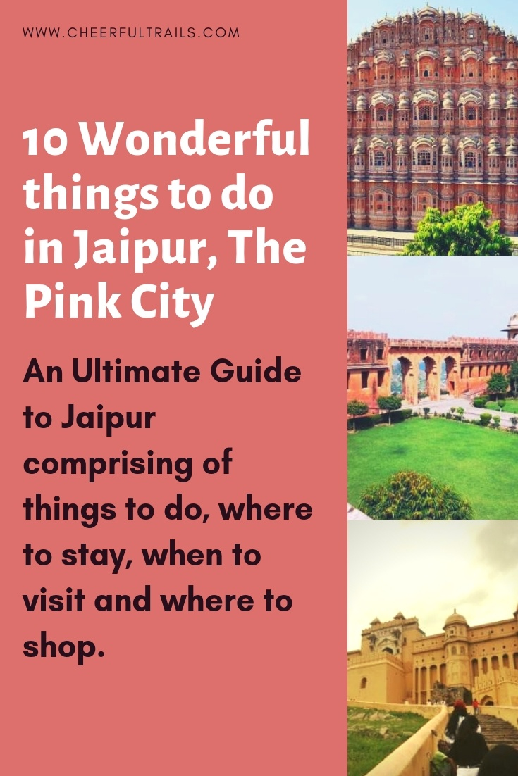 10 Best Things To Do in Jaipur |Where to Stay, Shop In The Pink City