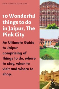 Discover about the 10 Best Things to do in Jaipur - The Pink City, Major Sight Seeings, Where To Stay and Shop In this incredible city In Rajasthan, India..