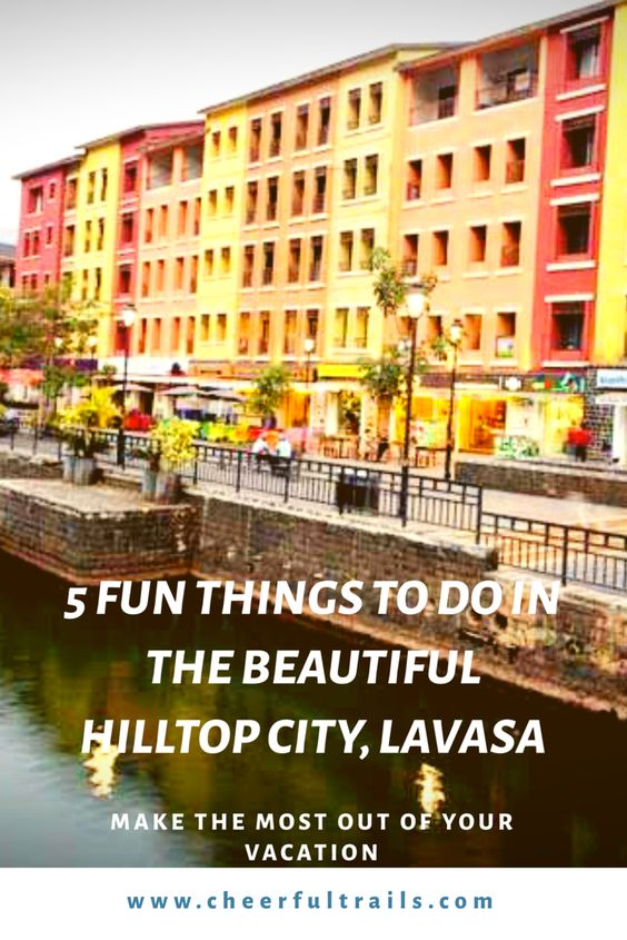 Amazing things to do in Lavasa | Lavasa City Tour - Cheerful trails