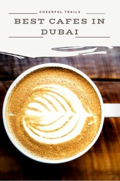 Here are the top 7 of the best cafes in Dubai where you can use your time productively or just chill and relax while sipping on the deliciously brewed coffee